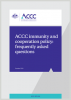 ACCC immunity & cooperation policy: frequently asked questions - October 2019